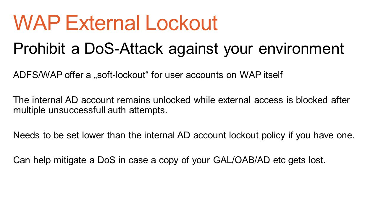 WAP External Lockout Prohibit a DoS-Attack against your environment