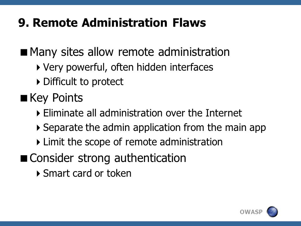 9. Remote Administration Flaws
