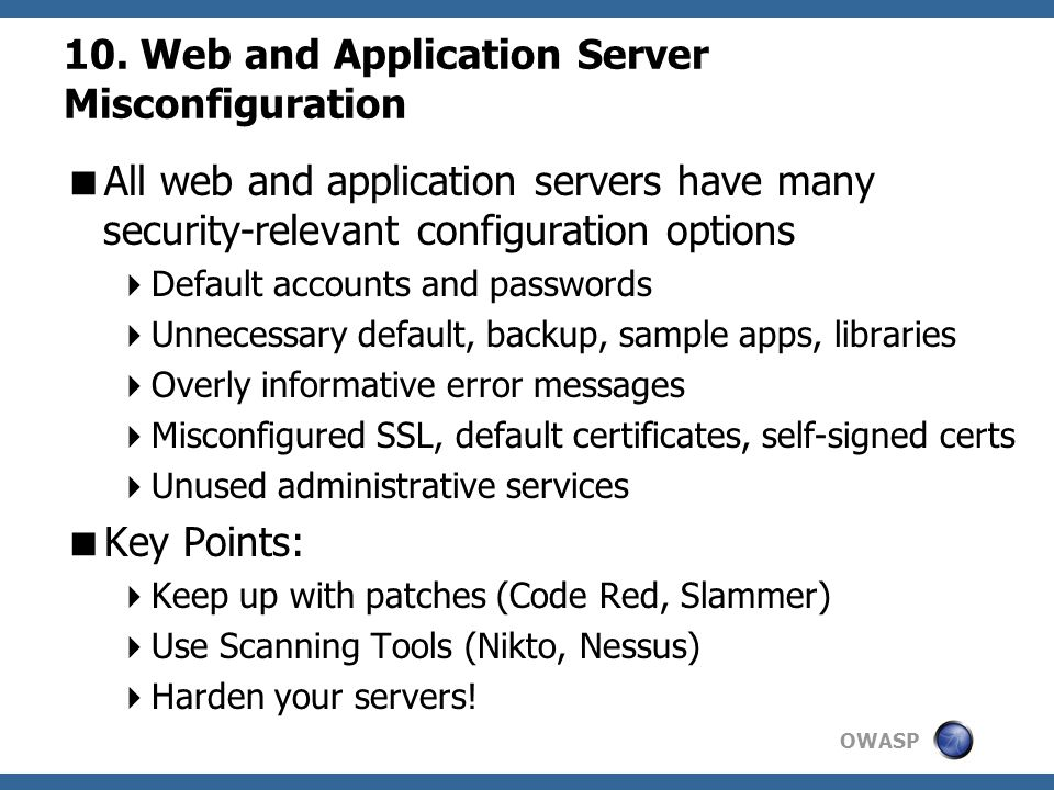 10. Web and Application Server Misconfiguration