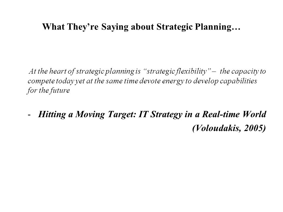 What They're Saying about Strategic Planning…