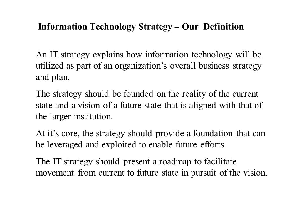 Information Technology Strategy – Our Definition