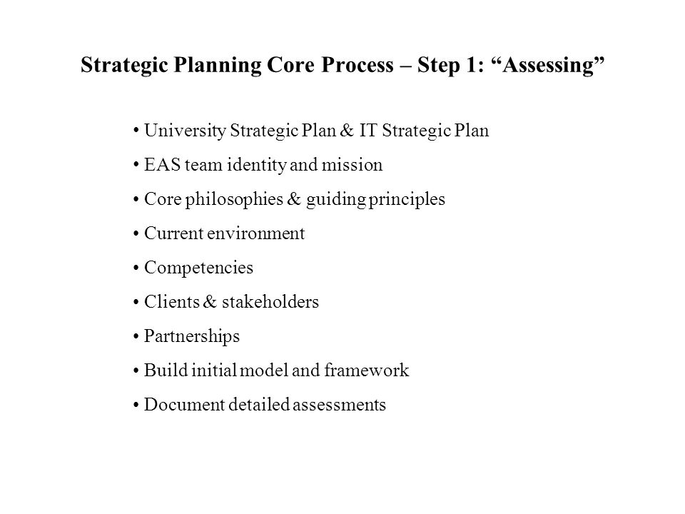 Strategic Planning Core Process – Step 1: Assessing