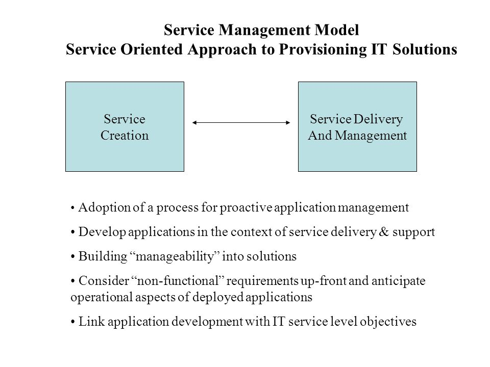 Service Management Model Service Oriented Approach to Provisioning IT Solutions