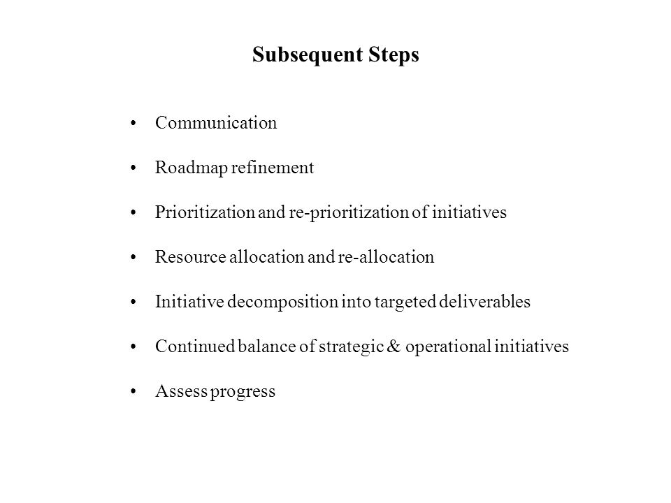 Subsequent Steps Communication Roadmap refinement