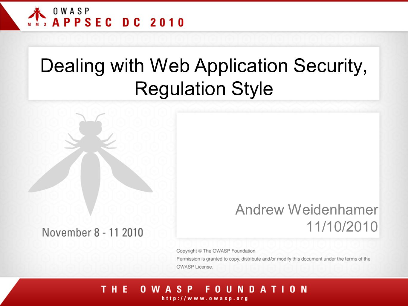Dealing with Web Application Security, Regulation Style