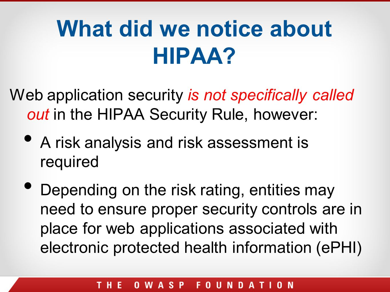 What did we notice about HIPAA
