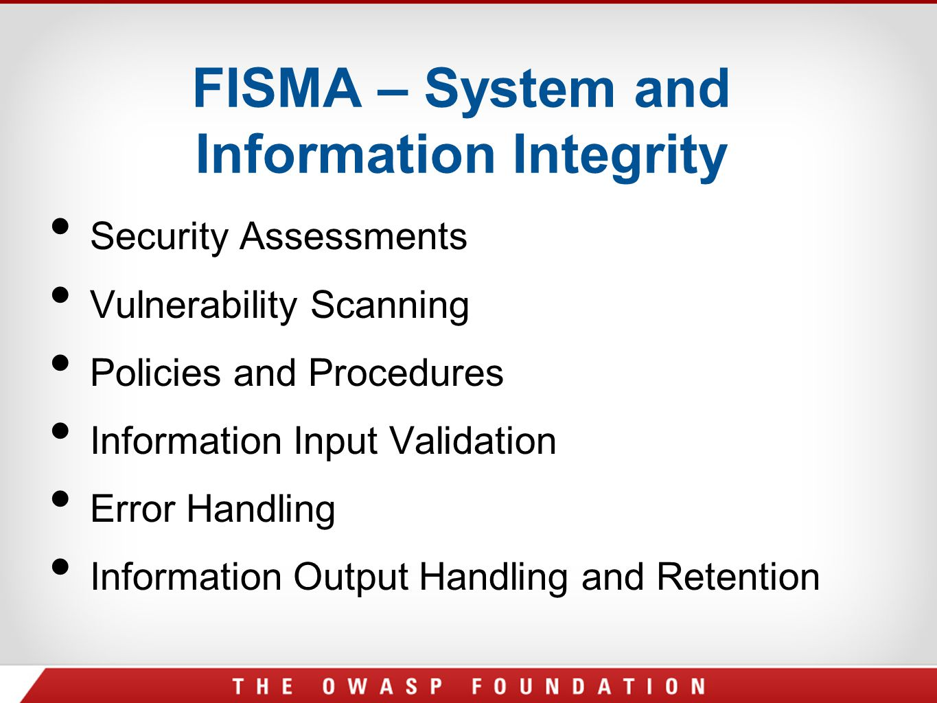 FISMA – System and Information Integrity