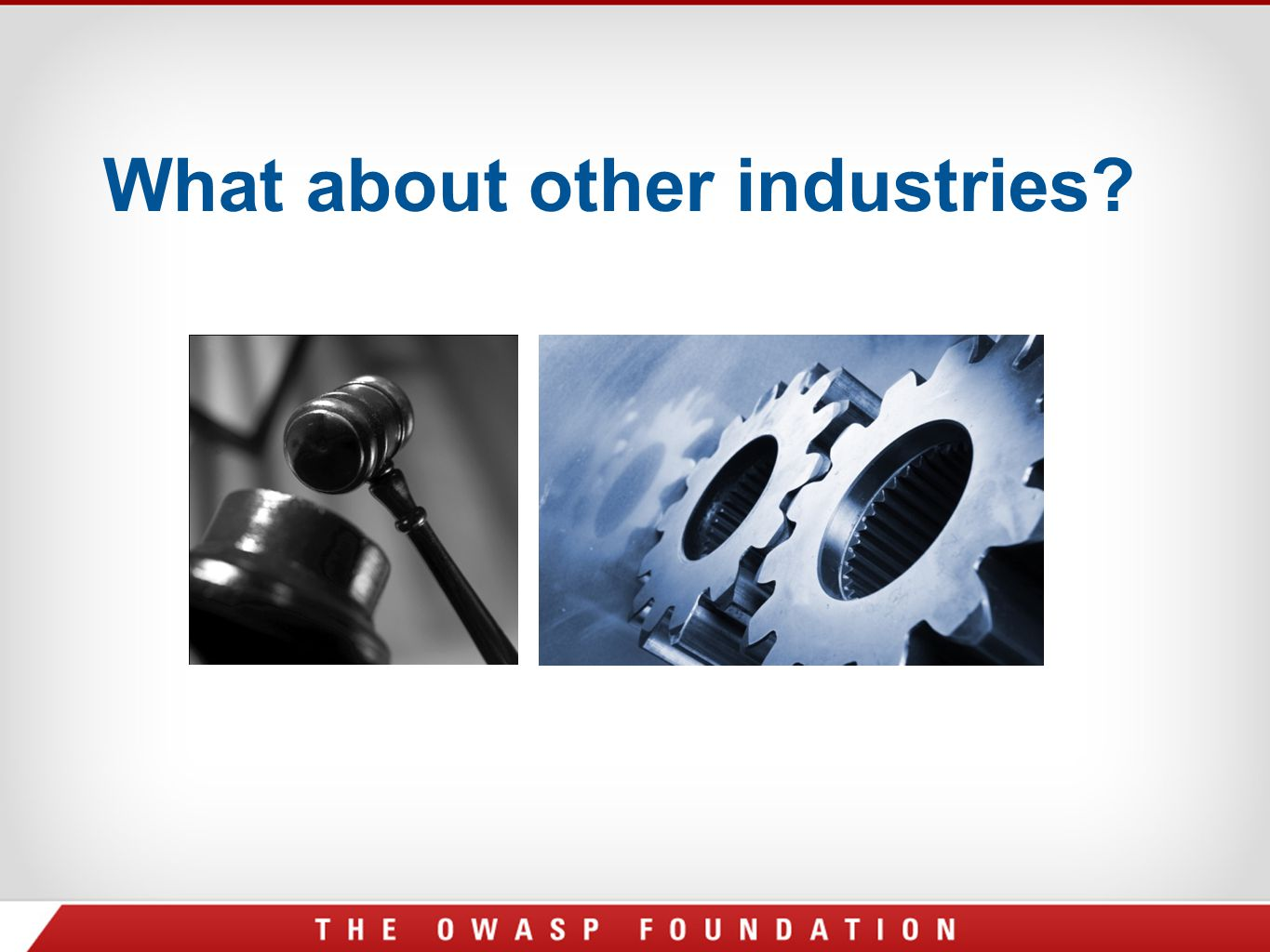What about other industries