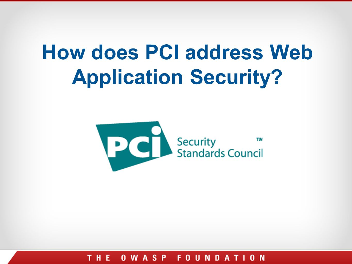 How does PCI address Web Application Security