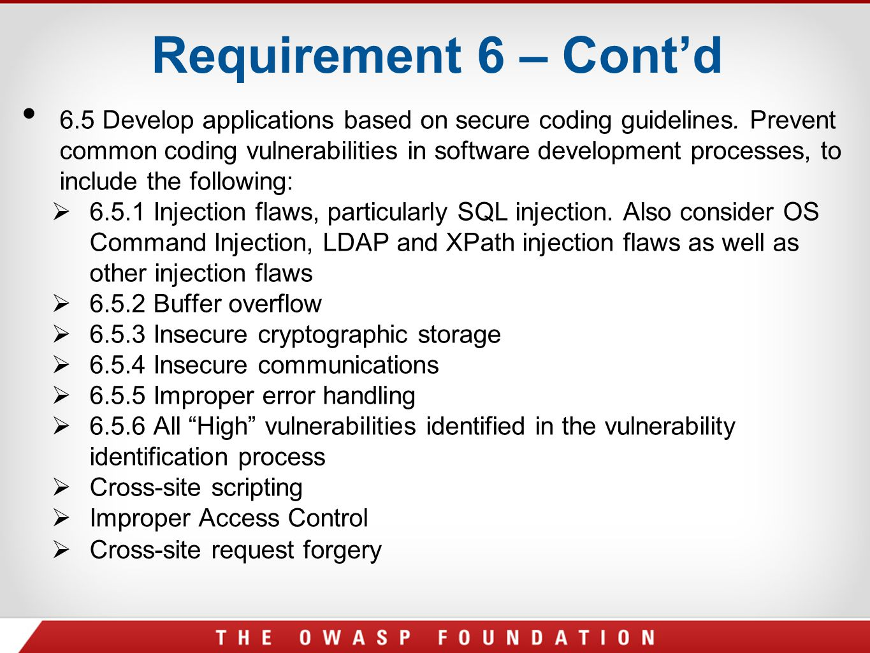 Requirement 6 – Cont'd