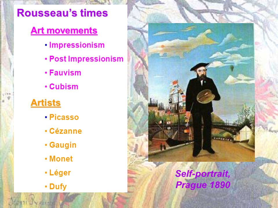 Rousseau's times Art movements Artists Self-portrait, Prague 1890