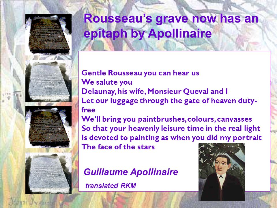 Rousseau's grave now has an epitaph by Apollinaire