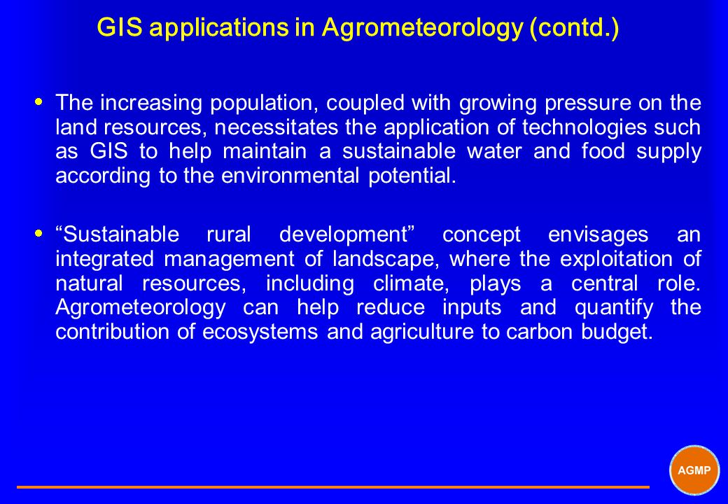 GIS applications in Agrometeorology (contd.)