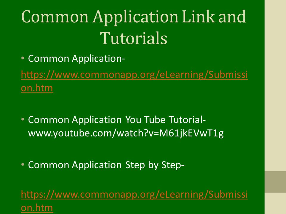 Common Application Link and Tutorials