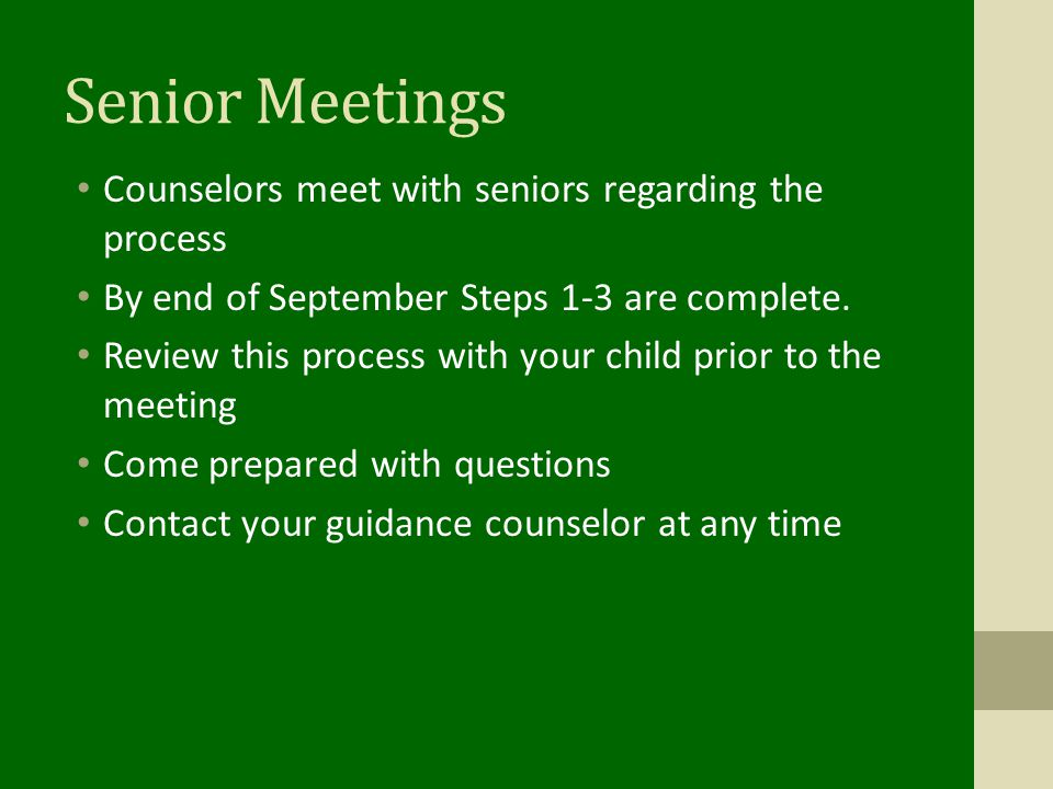 Senior Meetings Counselors meet with seniors regarding the process