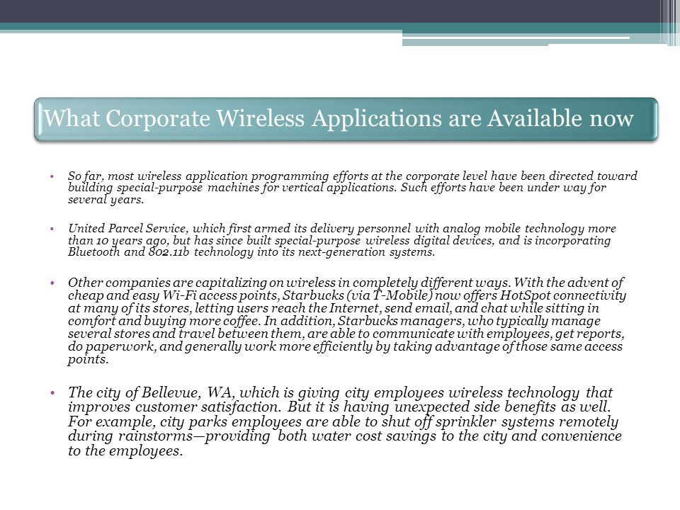 What Corporate Wireless Applications are Available now