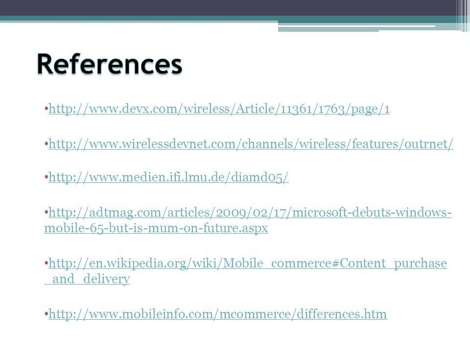 References http://www.devx.com/wireless/Article/11361/1763/page/1