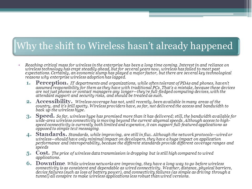 Why the shift to Wireless hasn't already happened