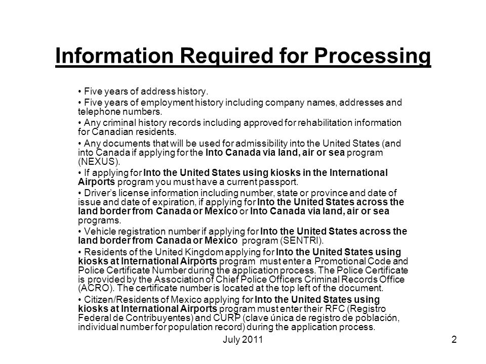 Information Required for Processing