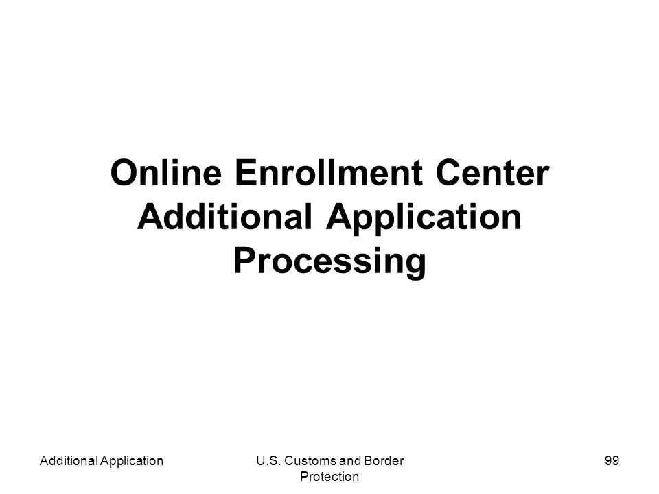 Online Enrollment Center Additional Application Processing
