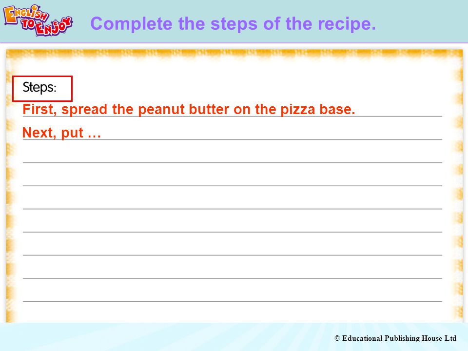 Complete the steps of the recipe.