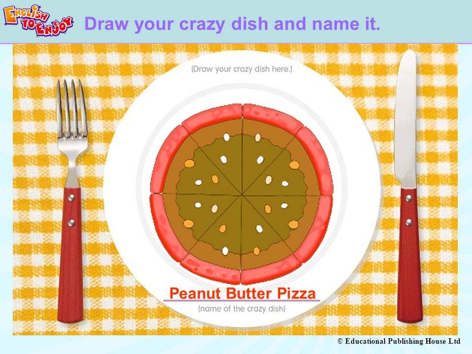 Draw your crazy dish and name it.