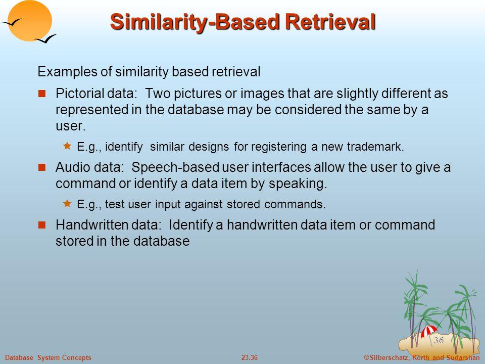 Similarity-Based Retrieval