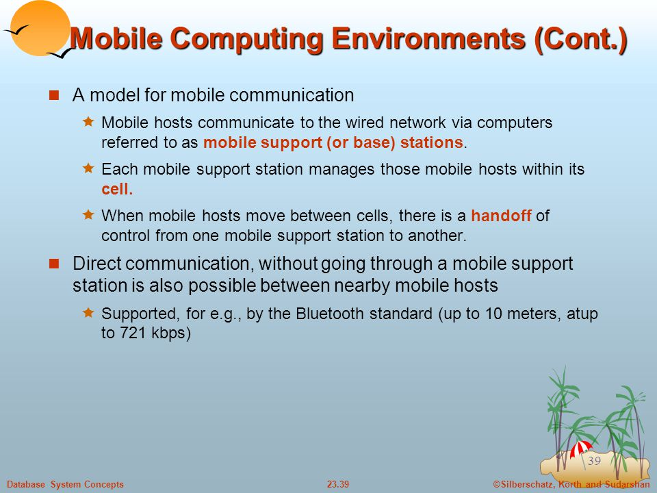 Mobile Computing Environments (Cont.)