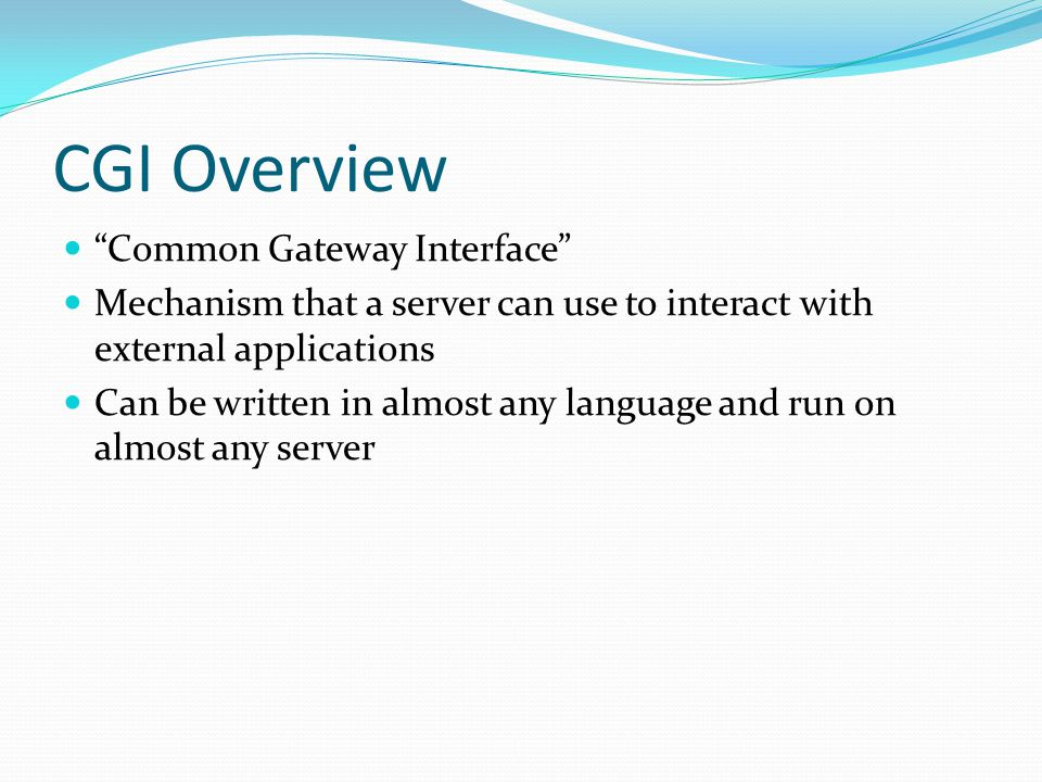 CGI Overview Common Gateway Interface