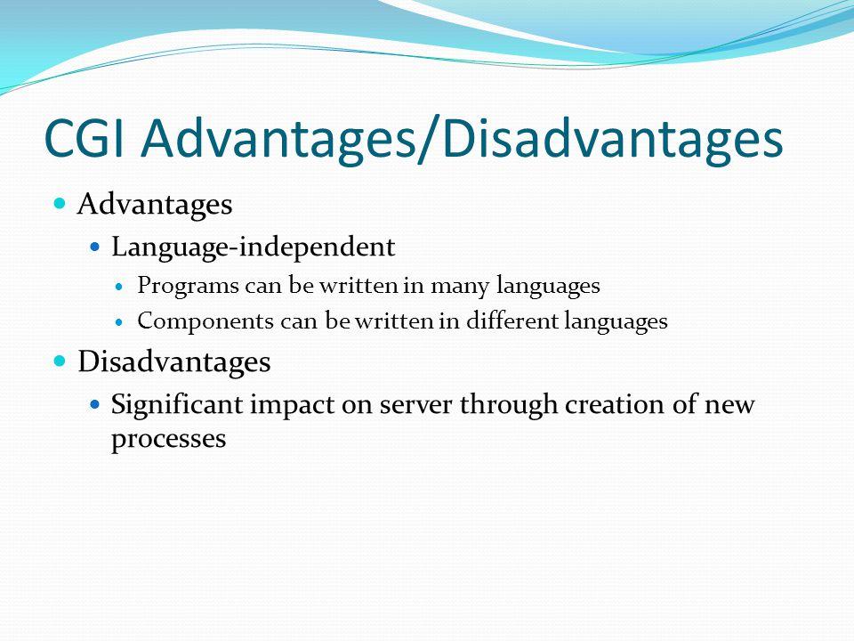 CGI Advantages/Disadvantages