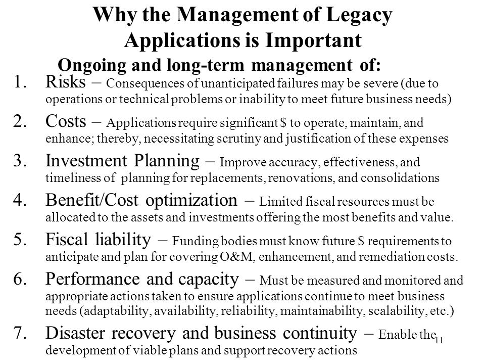 Why the Management of Legacy Applications is Important