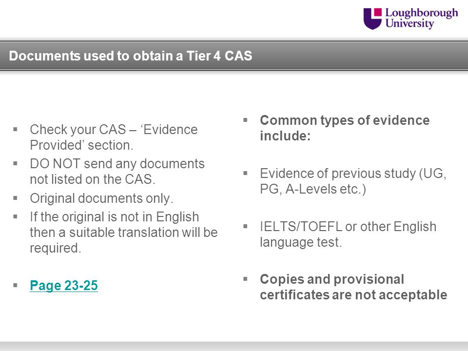 Documents used to obtain a Tier 4 CAS