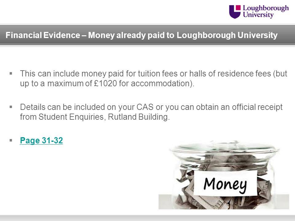 Financial Evidence – Money already paid to Loughborough University
