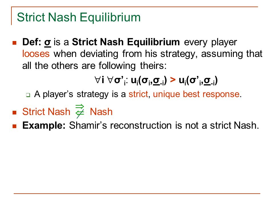 Strict Nash Equilibrium