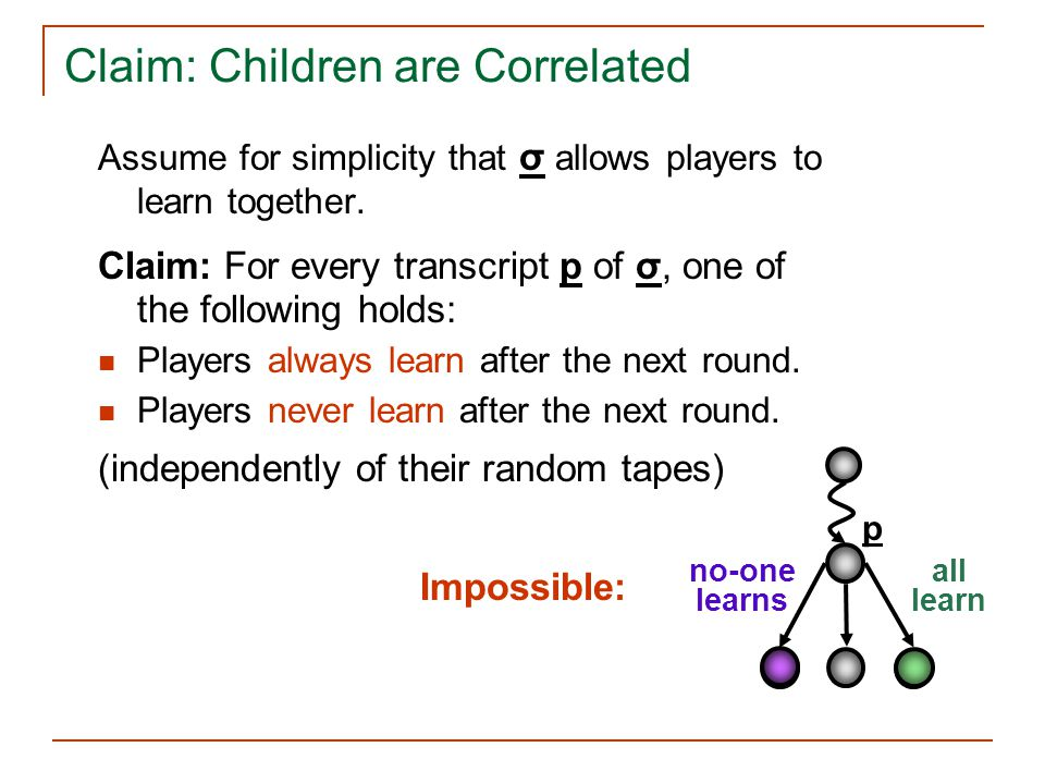Claim: Children are Correlated