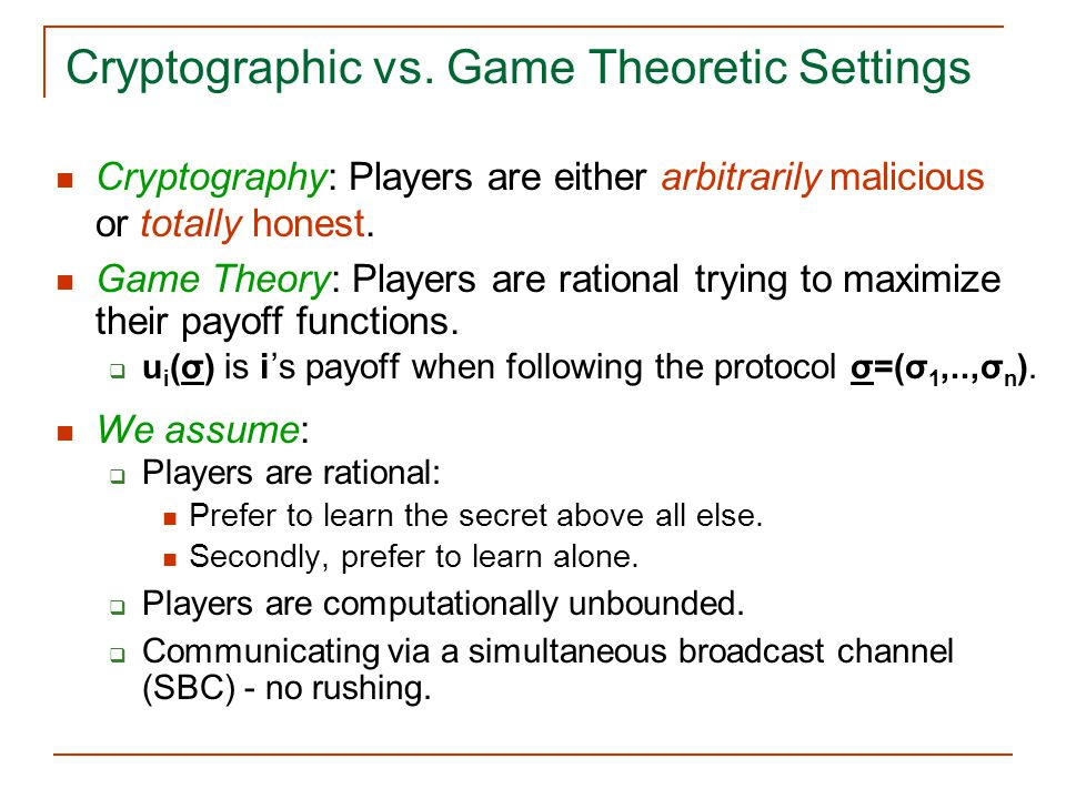 Cryptographic vs. Game Theoretic Settings