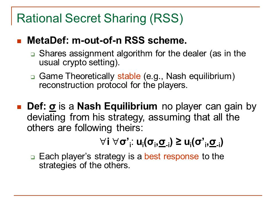 Rational Secret Sharing (RSS)