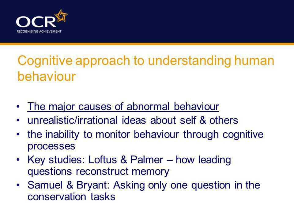 Cognitive approach to understanding human behaviour