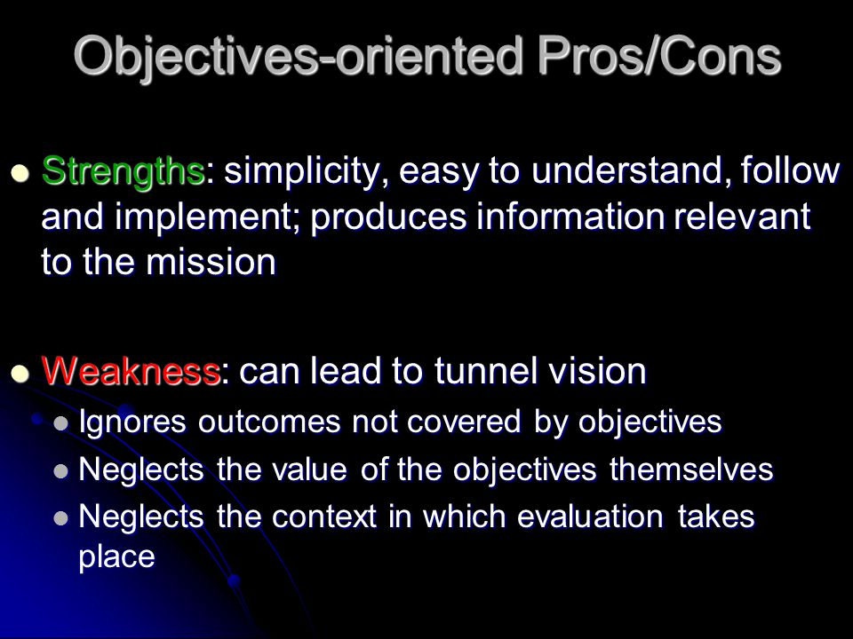 Objectives-oriented Pros/Cons