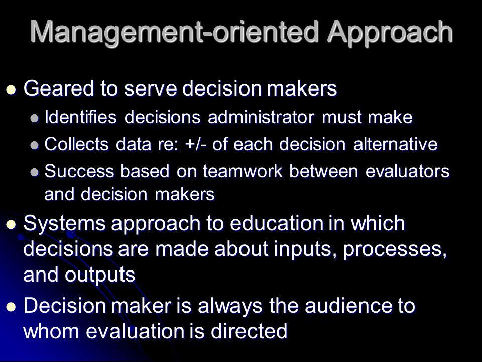 Management-oriented Approach