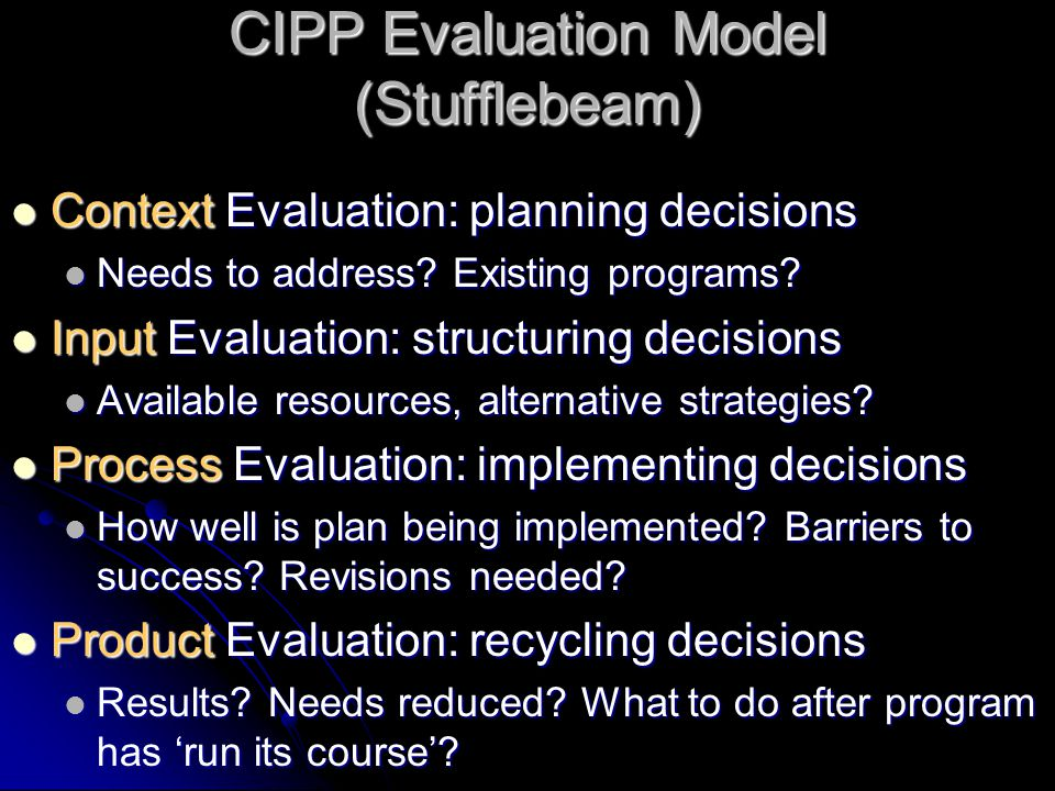 CIPP Evaluation Model (Stufflebeam)