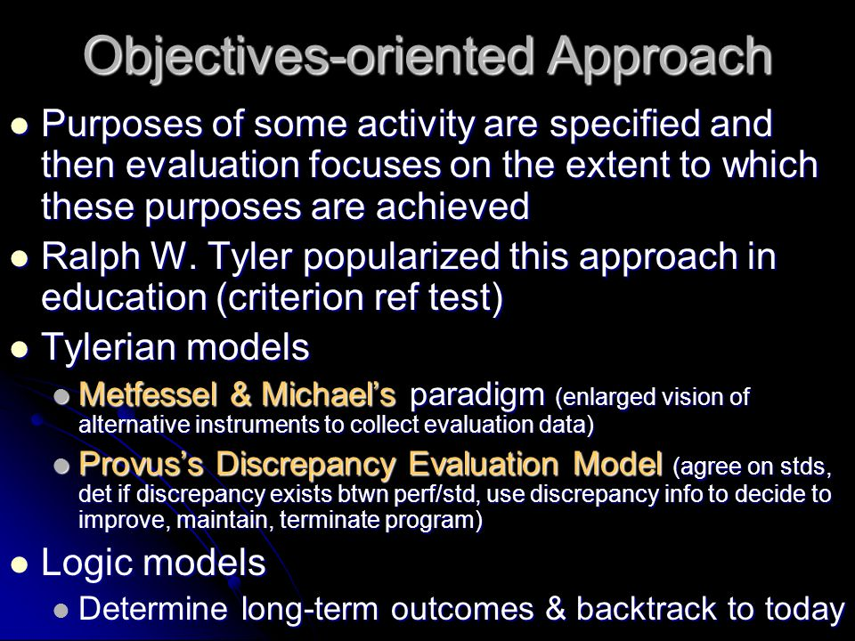 Objectives-oriented Approach