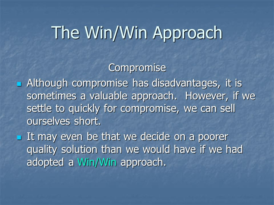 The Win/Win Approach Compromise