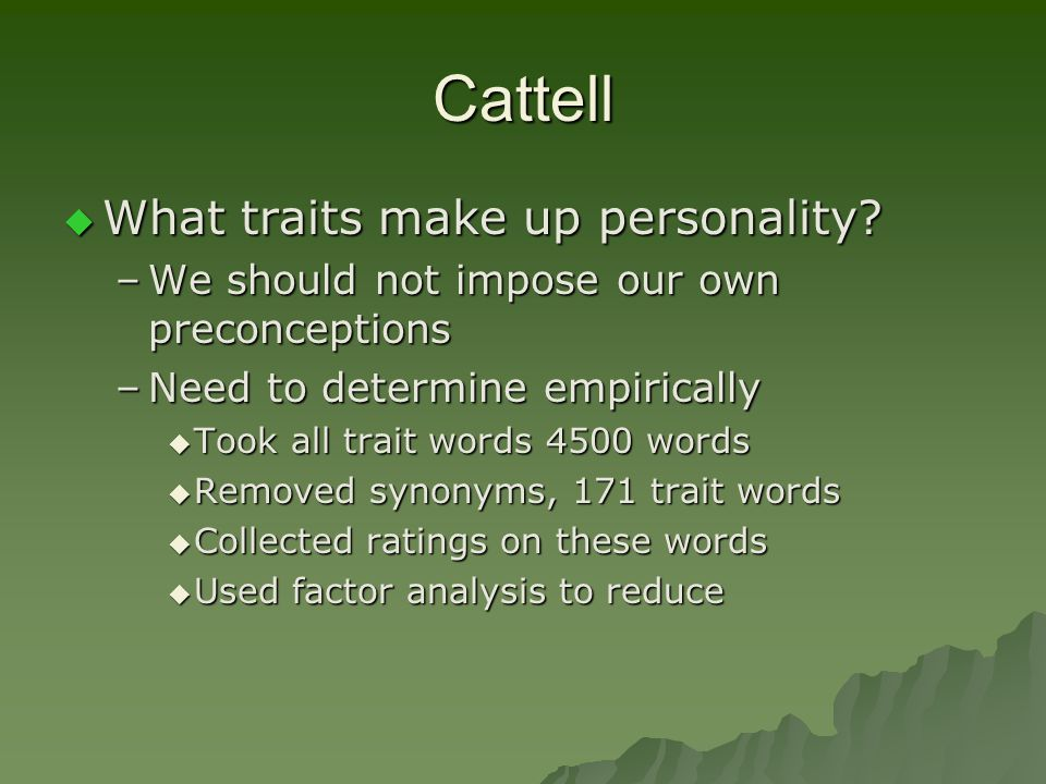 Cattell What traits make up personality