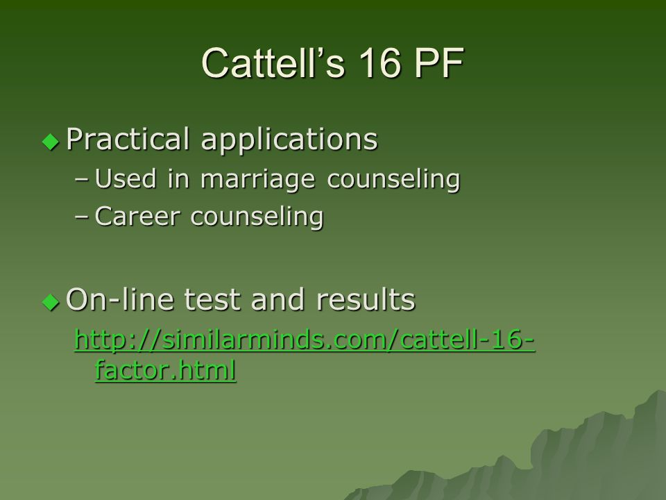Cattell's 16 PF Practical applications On-line test and results