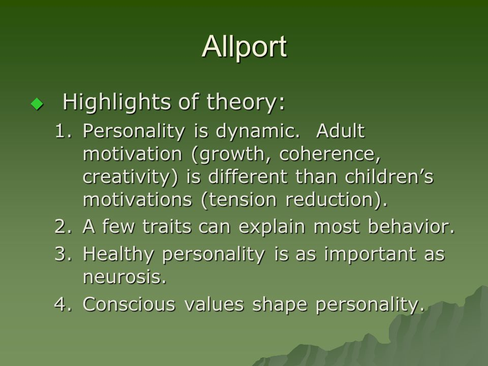 Allport Highlights of theory: