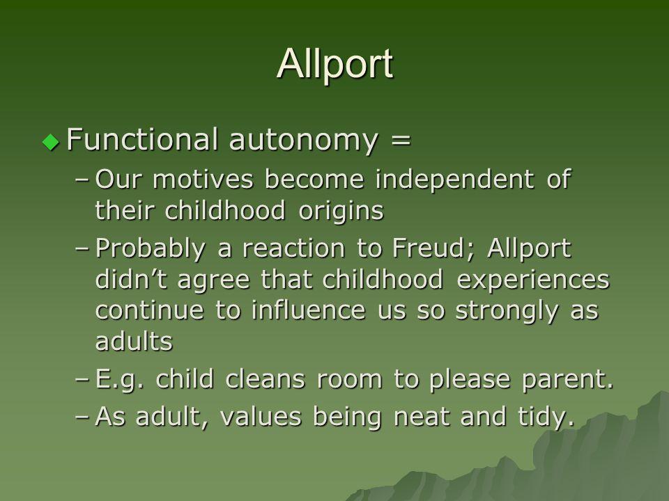 Allport Functional autonomy =