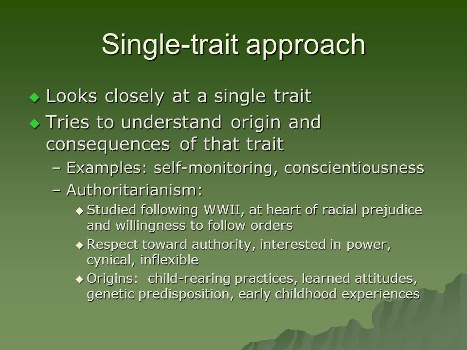 Single-trait approach