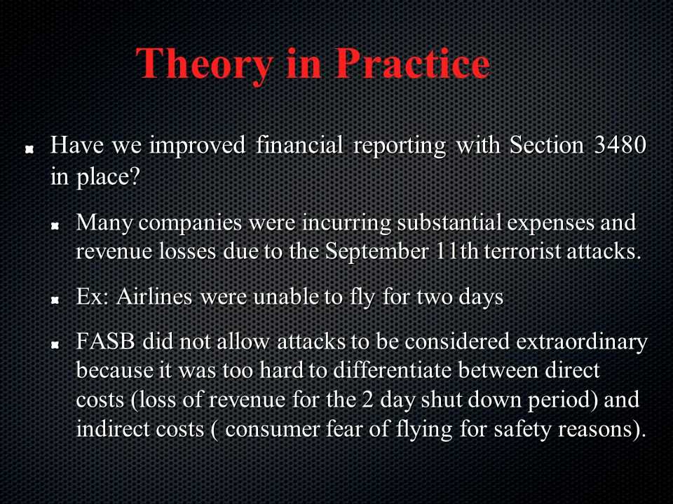 Theory in Practice Have we improved financial reporting with Section 3480 in place