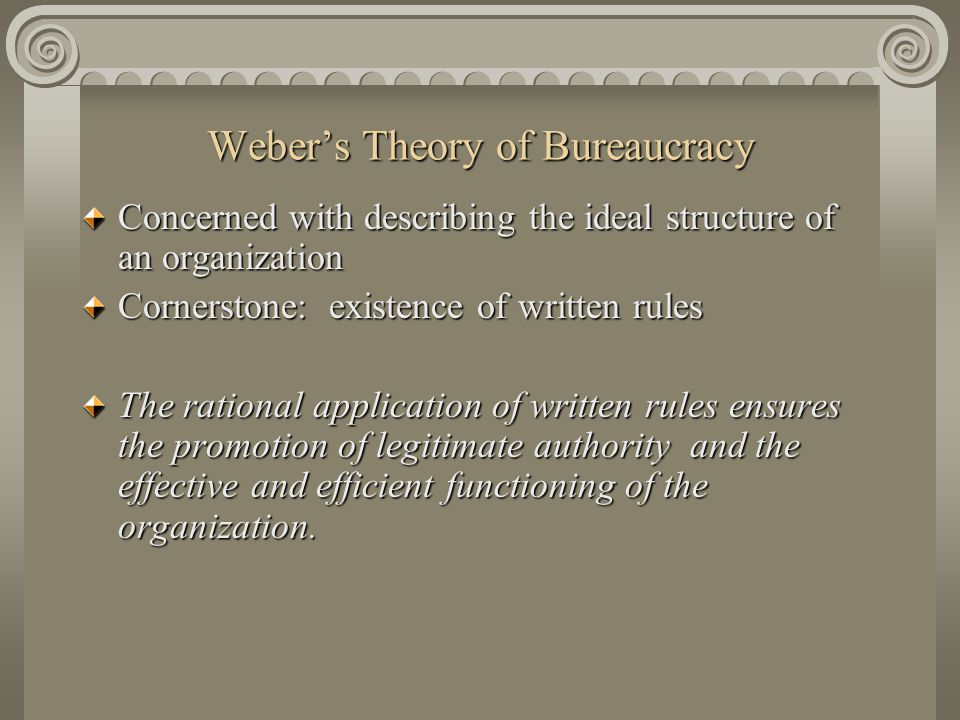 Weber's Theory of Bureaucracy